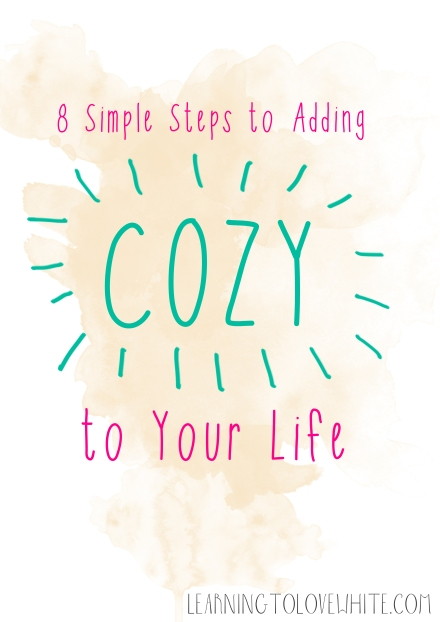simple steps to adding cozy to your home_learning to love white